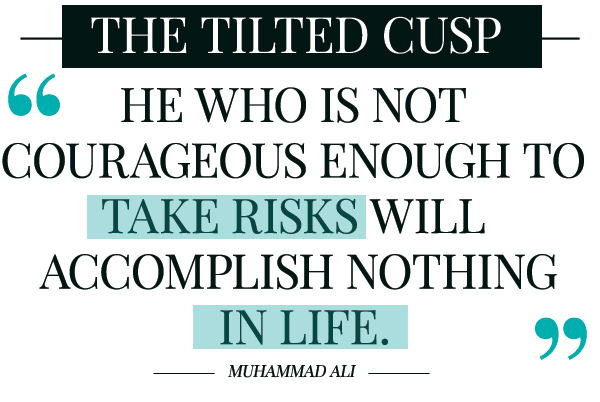 "The Refill: ""He who is not courageous enough to take risks will accomplish nothing in life."